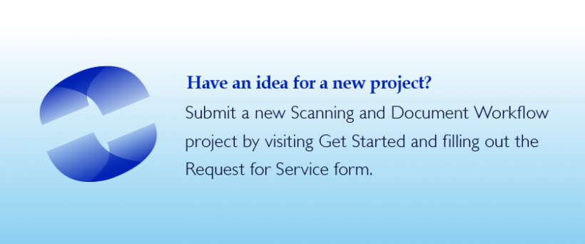 Have an idea for a project? Go to get started and fill out the project request form.